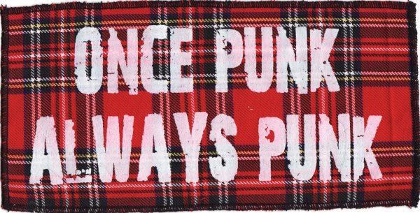 Once a Punk Always Punk Patch