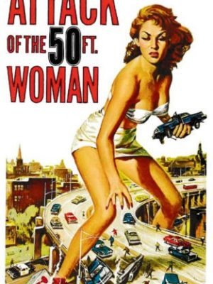 Attack Of The 50ft Woman Vinyl Sticker