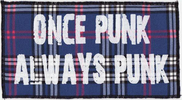 """Once Punk Always Punk"" Blue Tartan Patch"