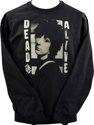 Dead Or Alive Unisex Sweatshirt