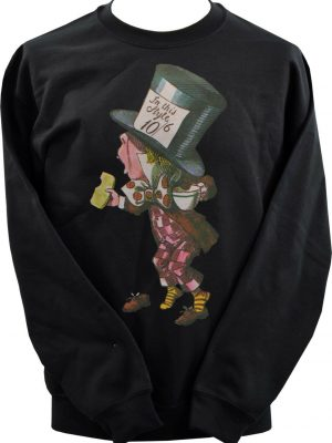 Alice In Wonderland Mad Hatter Unisex Sweatshirt